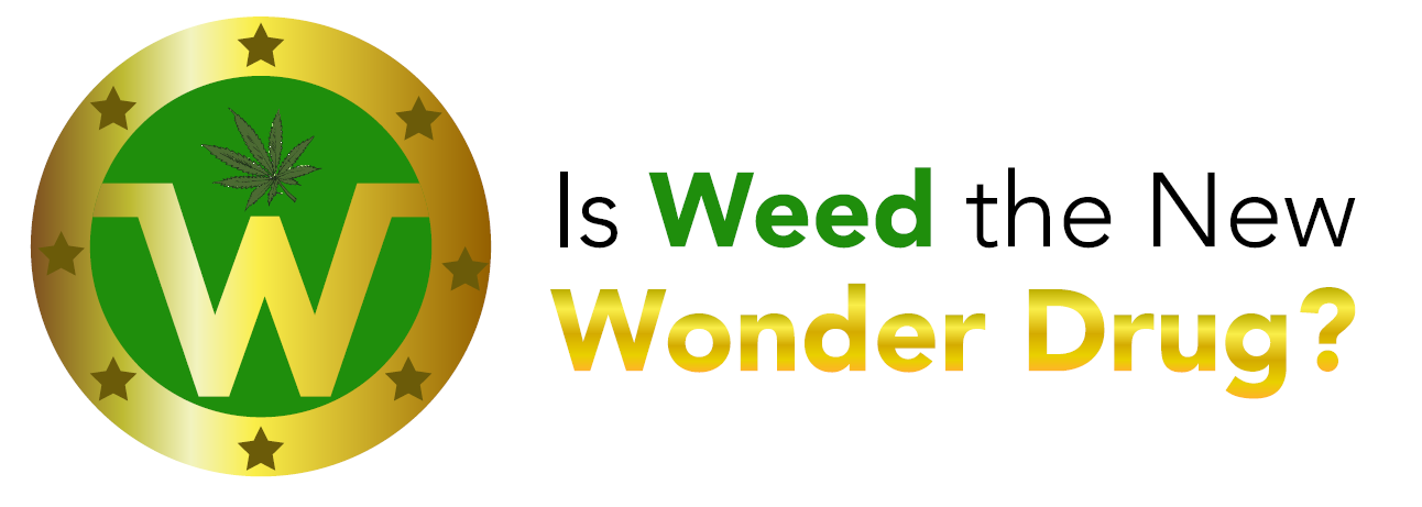 Weed is the new wonder drug